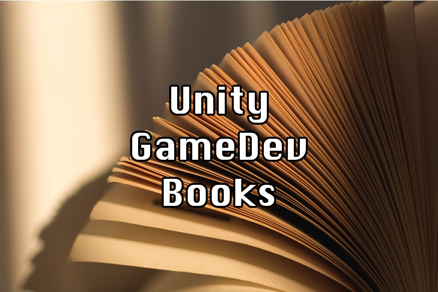 Featured Image for `Best Books For Learning Unity and Game Development`